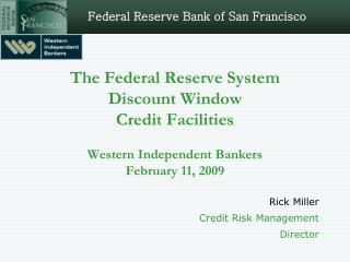 Rick Miller Credit Risk Management Director