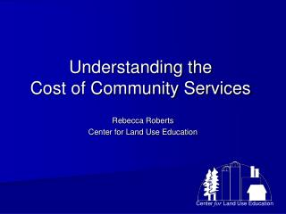 Understanding the  Cost of Community Services
