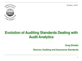 Evolution of Auditing Standards  Dealing with Audit Analytics