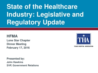 Legislative and Regulatory Update