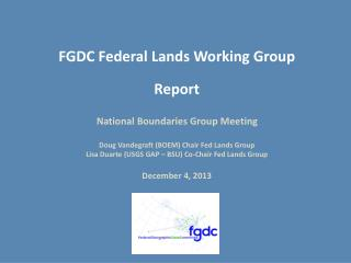 FGDC Federal Lands Working Group Report  National Boundaries Group Meeting