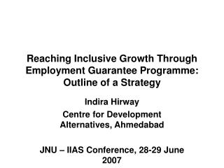 Reaching Inclusive Growth Through Employment Guarantee Programme: Outline of a Strategy