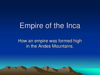 Empire of the Inca