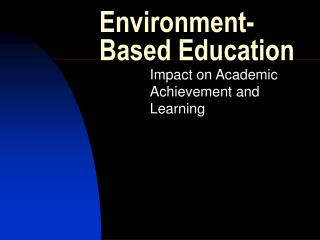 Environment-Based Education