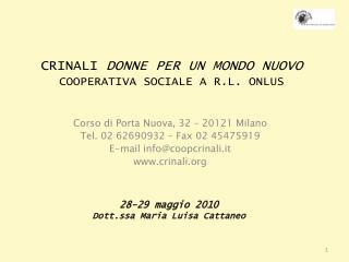CRINALI  DONNE PER UN MONDO NUOVO COOPERATIVA SOCIALE A R.L. ONLUS