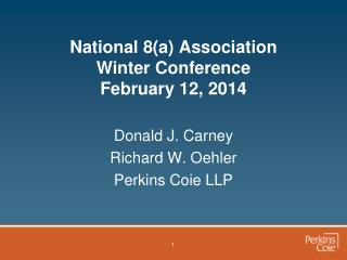 National 8(a) Association Winter Conference February 12, 2014
