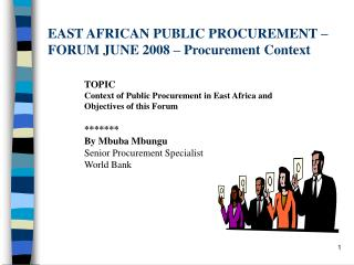 EAST AFRICAN PUBLIC PROCUREMENT –  FORUM JUNE 2008 – Procurement Context