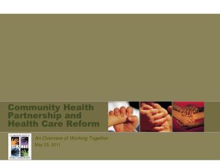 Community Health Partnership and Health Care Reform