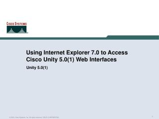 Using Internet Explorer 7.0 to Access Cisco Unity 5.0(1) Web Interfaces