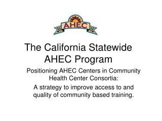 The California Statewide AHEC Program