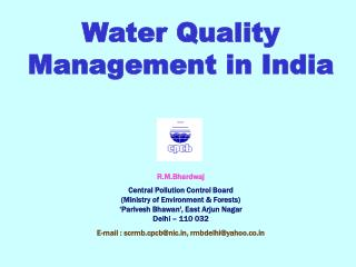 Water Quality Management in India R.M.Bhardwaj