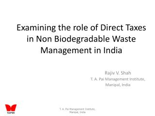 Examining the role of Direct Taxes in Non Biodegradable Waste Management in India