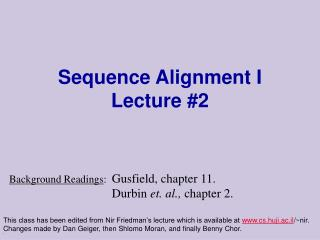 Sequence Alignment I Lecture 2