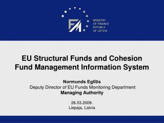 EU Structural Funds and Cohesion Fund  Management Information System