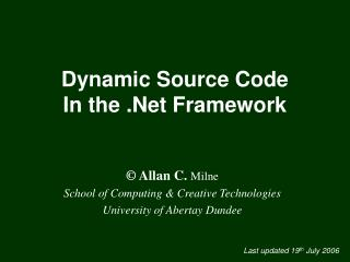 Dynamic Source Code  In the .Net Framework
