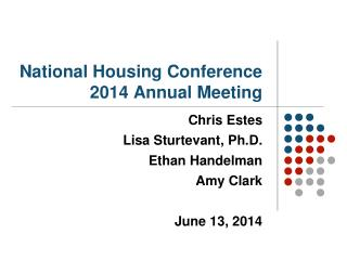 National Housing Conference 2014 Annual Meeting