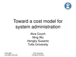 Toward a cost model for system administration