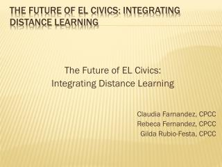The Future of EL Civics: Integrating Distance Learning