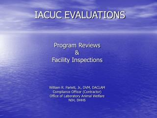 IACUC EVALUATIONS