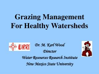 Grazing Management For Healthy Watersheds