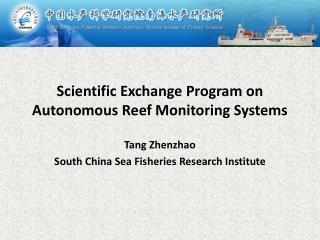 Scientific Exchange Program on Autonomous Reef Monitoring Systems