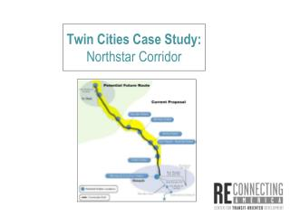 Twin Cities Case Study: Northstar Corridor