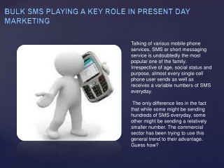 Bulk SMS Playing A Key Role In Present Day Marketing