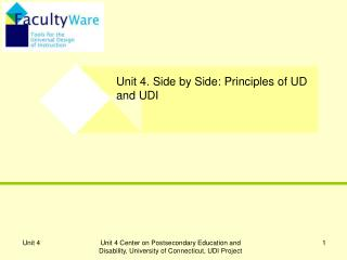 Unit 4. Side by Side: Principles of UD and UDI