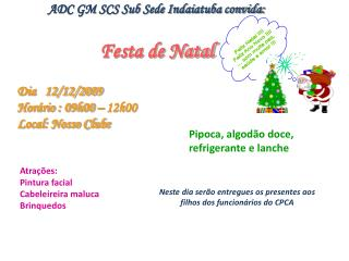 ADC GM SCS Sub Sede Indaiatuba convida: Festa de Natal