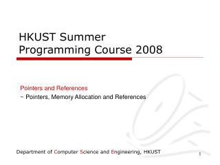 HKUST Summer Programming Course 2008