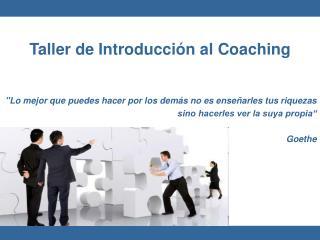 Taller de Introducción al Coaching