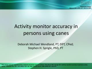 Activity monitor accuracy in persons using canes