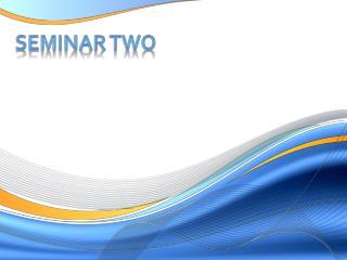 Seminar TWO