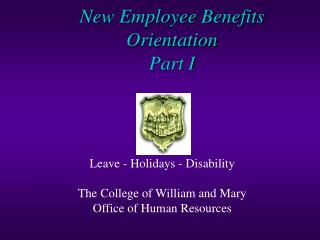 New Employee Benefits Orientation Part I