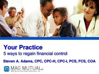 Your Practice  5 ways to regain financial control