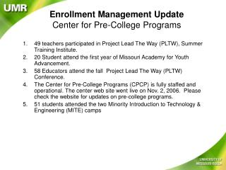 Enrollment Management Update Center for Pre-College Programs