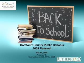 Botetourt County Public Schools  2009 Renewal