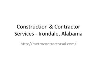 Construction & Contractor Services - Irondale, Alabama