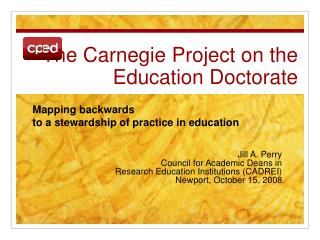 The Carnegie Project on the Education Doctorate