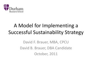 A Model for Implementing a Successful Sustainability Strategy
