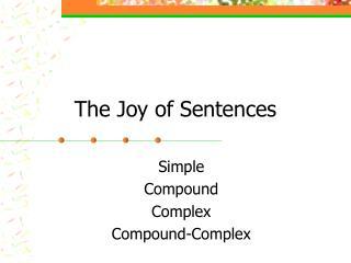 The Joy of Sentences