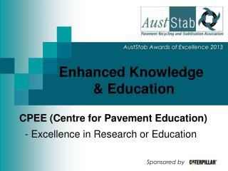 Enhanced Knowledge 	   & Education