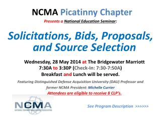 Presents a National Education Seminar : Solicitations, Bids, Proposals, and Source Selection