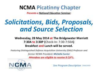 Presents a National Education Seminar : Solicitations, Bids, Proposals, and Source Selection