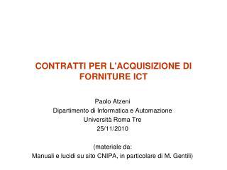 CONTRATTI PER L'ACQUISIZIONE DI FORNITURE ICT