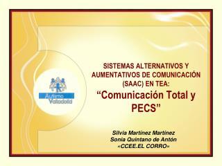 """SISTEMAS ALTERNATIVOS Y AUMENTATIVOS DE COMUNICACIÓN (SAAC) EN TEA:  """"Comunicación Total y PECS"""""""