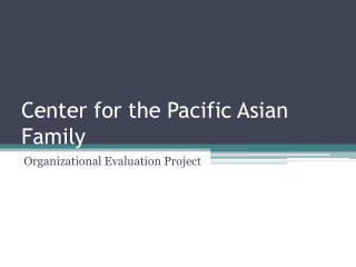 Center for the Pacific Asian Family