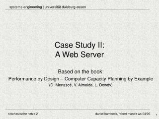 Case Study II: A Web Server