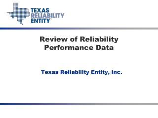 Review of Reliability Performance Data