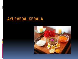 Ayurveda kerala | Kerala Ayurvedic Treatment  |  Ayurveda Tr